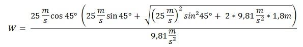 Formel für die Wurfweite mit den oben genannten Werten